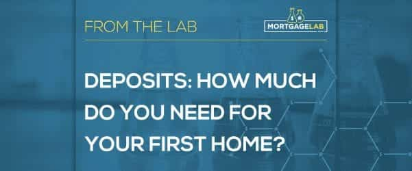 Deposit how much do you need for your first home