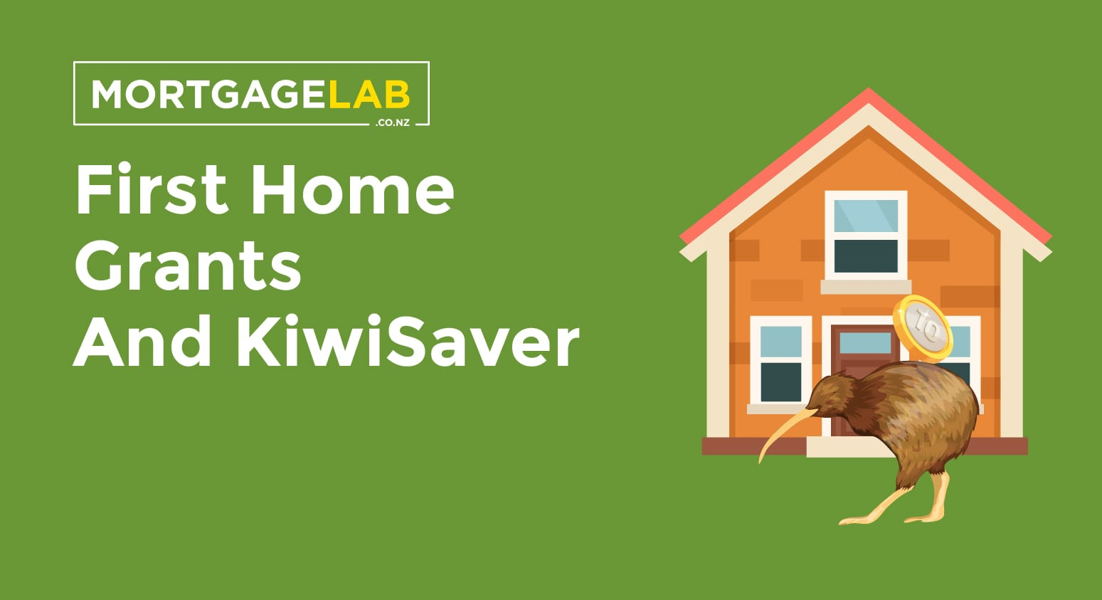 First Home Grants and KiwiSaver