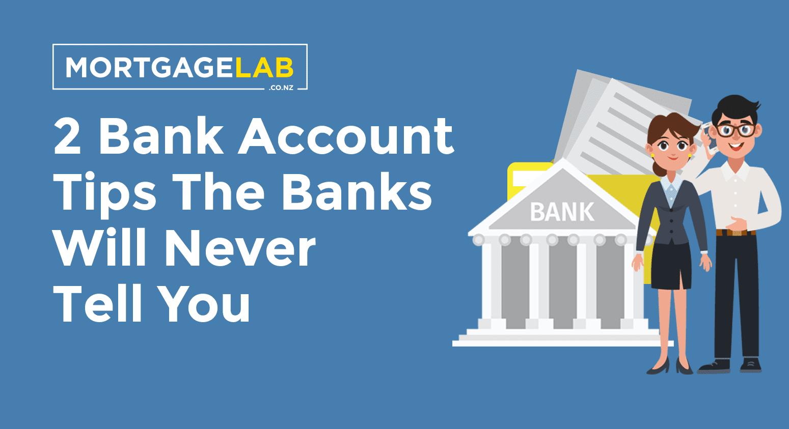 2 Bank Account Tips the bank will never tell you