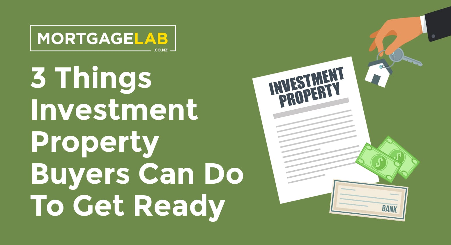 3 Things Investment Property Buyers Can Do To Get Ready