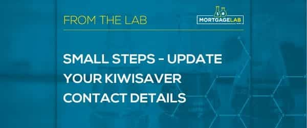 Small Steps – Update Your KiwiSaver Contact Details