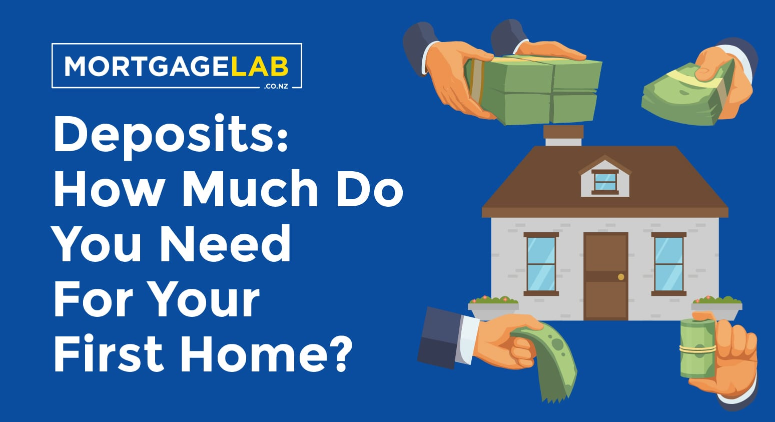 Deposits: How much do you need for your first home?