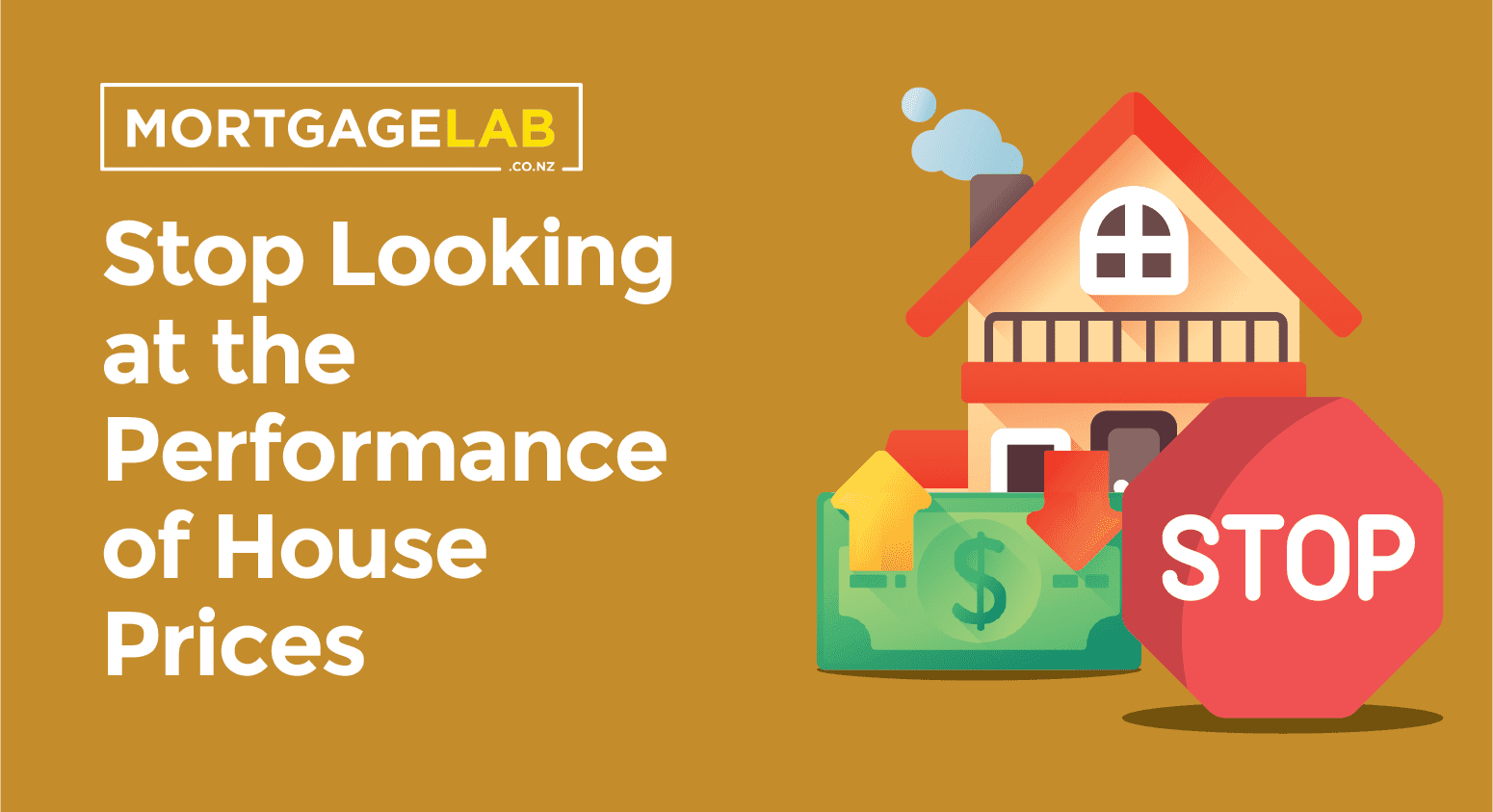 Stop looking at the Performance of House Prices