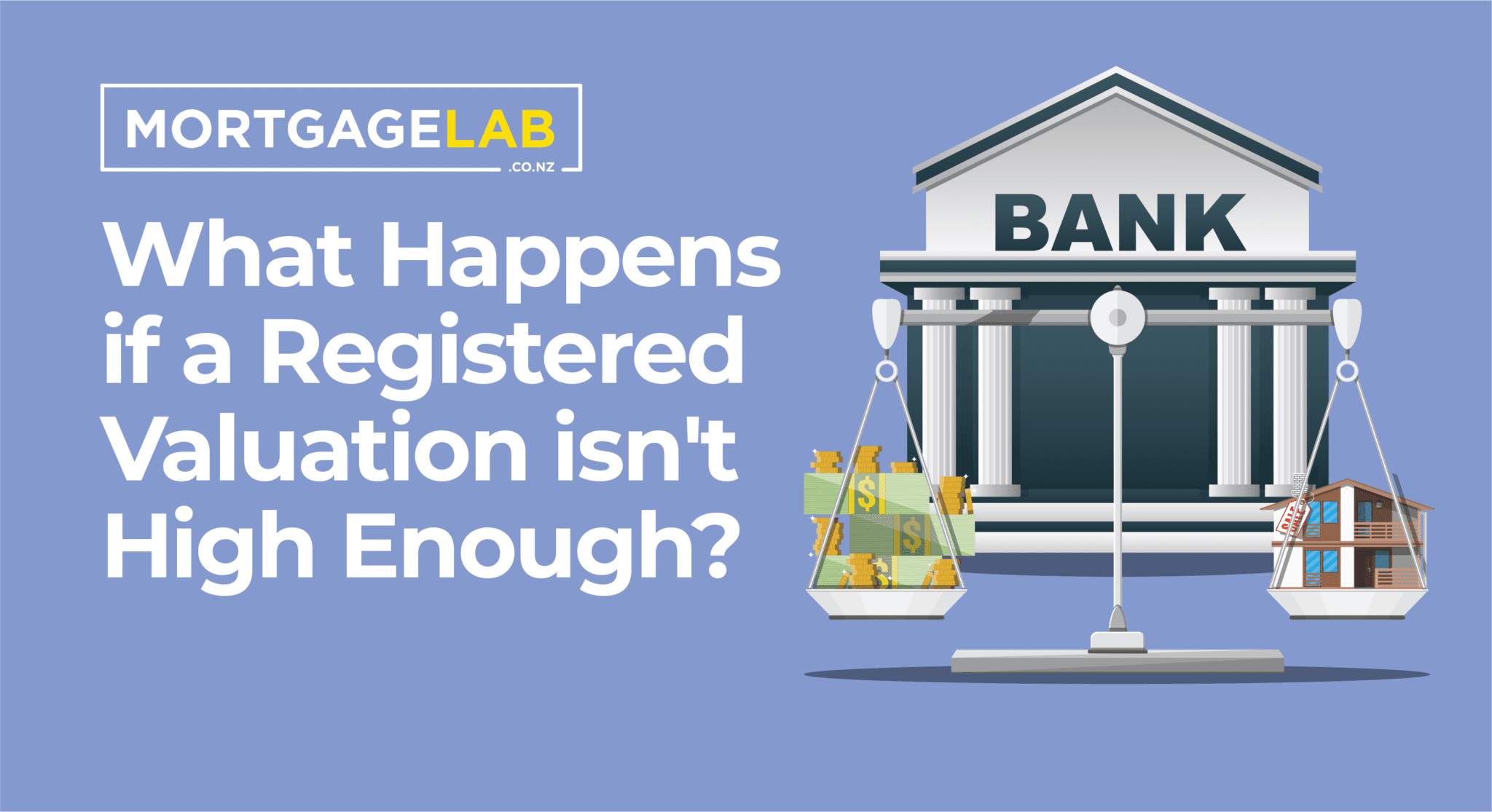 What happens if a Registered Valuation isn't high enough?