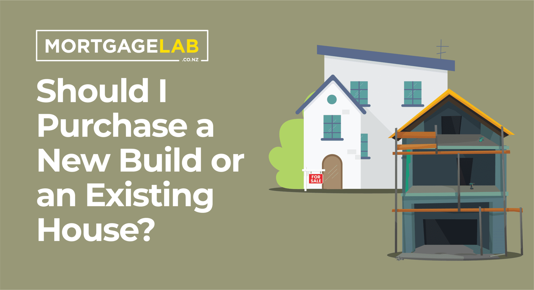 new build or existing home